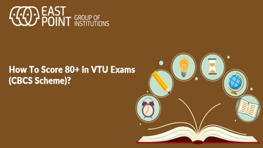 How To Score 80+ in VTU Exams (CBCS Scheme)?