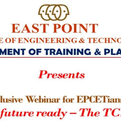 Exclusive Webinar for EPCETians on – TO BE FUTURE READY – THE TCS Way
